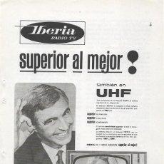 Catálogos publicitarios: PUBLICIDAD 1964 HOJA REVISTA ANUNCIO TELEVISOR TELEVISION TV IBERIA RADIO TV. Lote 114641415