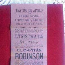 Catálogos publicitarios: ST-44.- TEATRO APOLO , GRAN COMPAÑIA COMICO- LIRICA.- 1905.- EL CAPITAN ROBINSON.- LA CASITA BLANCA . Lote 115119855