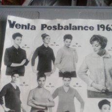 Catálogos publicitarios: CATALOGO VENTA POR CORREO - POSBALANCE 1962 - GALERÍAS PRECIADOS. Lote 115173883
