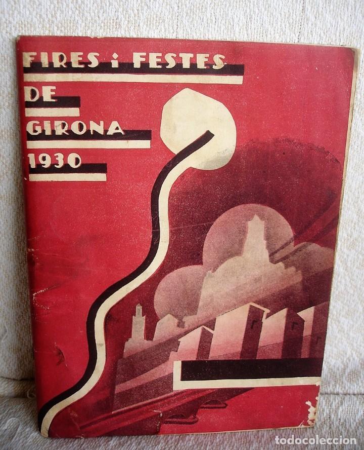 FIRES I FESTES DE GIRONA 1930 (Coleccionismo - Catálogos Publicitarios)