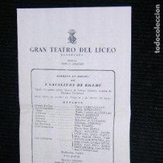 Catálogos publicitarios: F1 FOLLETO GRAN TEATRO DEL LICEO I EL CAVALIERI DI EKEBU ESTRENO EN ESPAÑA AÑO 1925. Lote 115734295