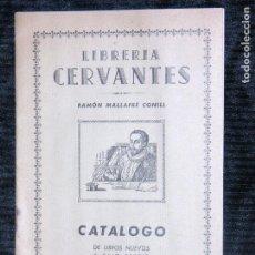 Catálogos publicitarios: F1 LIBRERIA CERVANTES RAMON MALLAFRE CONILL AÑO 1958. Lote 117516195
