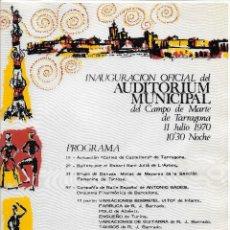Catálogos publicitarios: TARRAGONA - 1970 - INAUGURACION OFICIAL DEL AUDITORIUM MUNICIPAL DEL CAMPO DE MARTE DE TARRAGONA . Lote 118470575