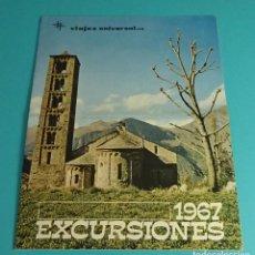 Catálogos publicitarios: EXCURSIONES 1967. VIAJES UNIVERSAL. Lote 118589535