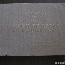 Catálogos publicitarios: CATALOGO SOCIEDAD GENERAL AGUAS BARCELONA -CORNELLA ESPLUGUES - AÑO 1925 -VER FOTOS - (V-14.354). Lote 118929479
