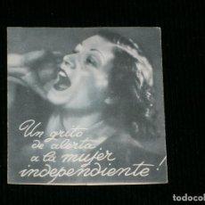 Catálogos publicitarios: F1 UN GIRTO DE ALERTA A LA MUJER INDEPENDIENTE FOLLETO AÑO 1935. Lote 119127859