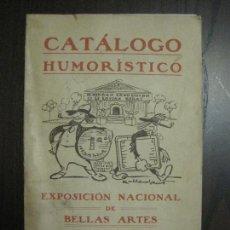 Catálogos publicitarios: CATALOGO HUMORISTICO -EXPOSICION NACIONAL BELLAS ARTES-AÑO 1920 - VER FOTOS -(V-14.363). Lote 119469043