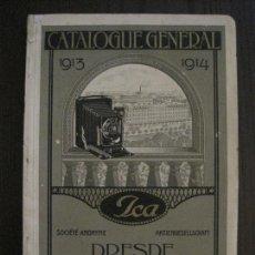 Catálogos publicitarios: FOTOGRAFIA - CATALOGO GENERAL 1913-1914- ICA - DRESDE -VER FOTOS-(V-10.126). Lote 121045327