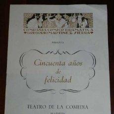 Catálogos publicitarios: COMPAÑIA COMICO DRAMATICA GREGORIO MARTINEZ SIERRA, CINCUENTA AÑOS DE FELICIDAD, CON CATALINA BARCEN. Lote 121308275
