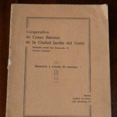 Catálogos publicitarios: MADRID, COOPERATIVA DE CASAS BARATAS DE LA CIUDAD JARDIN DEL NORTE, 1929 MEMORIA YE STADO DE CUENTAS. Lote 121511479