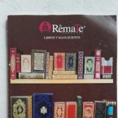 Catálogos publicitarios: EL REMATE SUBASTAS LIBROS Y MANUSCRITOS MAYO 2018. Lote 121672588