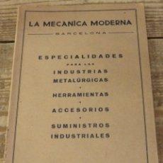 Catálogos publicitarios: LA MECANICA MODERNA, BARCELONA - CATALOGO 289 - DICIEMBRE 1951 - 140 PAGINAS - HERRAMIENTAS. Lote 121857227