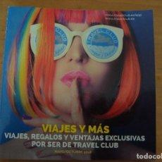91b146e7efc8 catalogo travel club mayo octubre 2018 - Comprar Catálogos publicitarios  antiguos en todocoleccion - 122134999
