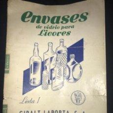 Catálogos publicitarios: ANTIGUO CATÁLOGO ENVASES VIDRIO PARA LICORES GIRALT LAPORTA . Lote 122832303