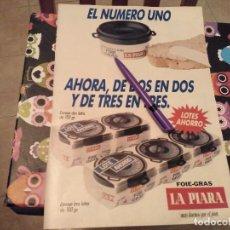 Catálogos publicitarios: ANTIGUO ANUNCIO PUBLICIDAD PARA ENMARCAR FOIE GRAS PATE LA PIARA. Lote 124733131
