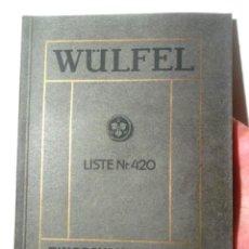 Catálogos publicitarios: WÜLFEL LISTE NR. 420 RINGSCHMIERLAGER UND DEREN UNTERLAGEN 1908 TRANSMISSIONEN . Lote 126625727