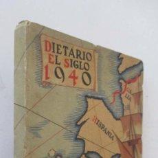 Catálogos publicitarios: DIETARIO ALMACENES EL SIGLO 1940. Lote 126662975