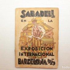 Catálogos publicitarios: SABADELL EN LA EXPOSICIÓN INTERNACIONAL BARCELONA 1929, CATÁLOGO. Lote 126781959