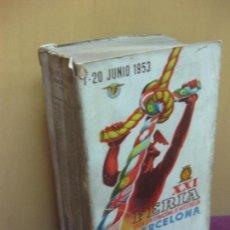 Catálogos publicitarios: XXI FERIA OFICIAL E INTERNACIONAL DE MUESTRAS EN BARCELONA. CATALOGO OFICIAL. 1-20 JUNIO 1953. . Lote 127484599