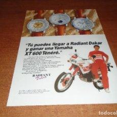 Catálogos publicitarios: PUBLICIDAD EN PRENSA DE 1990: RELOJ RADIANT DAKAR SORTEA UNA YAMAHA XT 600 TENÉRÉ. Lote 127799643