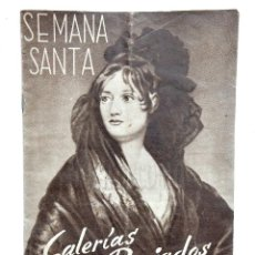 Catálogos publicitarios: CATÁLOGO DE SEMANA SANTA GALERÍAS PRECIADOS, MANTILLAS, TRAJES COMUNIÓN...CARMEN SEVILLA MADRID 1948. Lote 127882763
