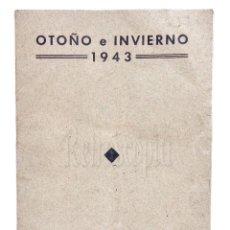 Catálogos publicitarios: CATÁLOGO MODA PARA CABALLERO EDICIONES BOSCH. OTOÑO INVIERNO 1943 BARCELONA. Lote 127882911