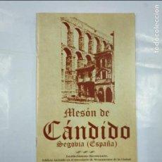 Catálogos publicitarios: MESON CANDIDO. SEGOVIA. ESPAÑA. ESTABLECIMIENTO BICENTENARIO. TDKP13. Lote 127952451