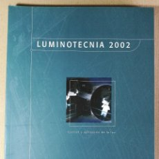 Catálogos publicitarios: CATALOGO DE ILUMINACION PUBLICIDAD INDALUX 2002 CONTROL Y APLICACION DE LA LUZ. Lote 128110395