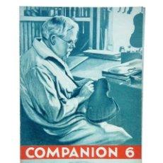 Catálogos publicitarios: CATÁLOGO PUBLICIDAD COMPANION 6 SUPERHETERODINOS LÁMPARAS PARA RADIO AÑOS 30 STEWART WARNER. Lote 128171559