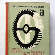 Catálogos publicitarios: BIENAL ESPAÑOLA DE LA MÁQUINA HERRAMIENTA 1970 FERIA INTERNACIONAL DE BILBAO. NUMEROSA PUBLICIDAD.. Lote 128396747