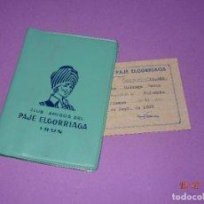 Catálogos publicitarios: ANTIGUA CARTERITA Y CARNET SOCIO DEL CLUB DE AMIGOS DEL PAJE ELGORRIAGA CHOCOLATES DE IRUN- AÑO 1965. Lote 128643843