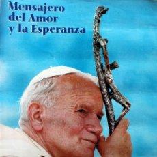 Catálogos publicitarios: CARTEL ORIGINAL CONMEMORATIVO DE LA VISITA DEL PAPA A CUBA -AÑO 1998-TE ESPERAMOS. Lote 128910195