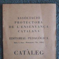 Catálogos publicitarios: ASSOCIACIÓ PROTECTORA DE L'ENSENYANÇA CATALANA / CATÀLEG / EDI. PEDAGÒCICA / 1936. Lote 129360999