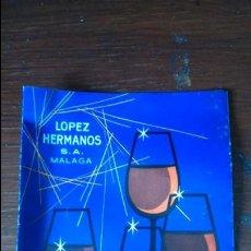 Catálogos publicitarios: ANTIGUO FOLLETO PUBLICIDAD LÓPEZ HERMANOS VINOS MÁLAGA . Lote 129589695