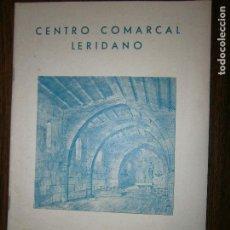 Catálogos publicitarios: CENTRO COMARCAL LERIDANO BARCELONA DICIEMBRE 1962 Nº52 ANGEL GUIMERA,SALVADOR FILELLA I BRAGOS. Lote 130166431