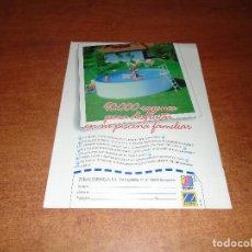 Catálogos publicitarios: PUBLICIDAD EN PRENSA 1990: PISCINA FAMILIAR ZODIAC. Lote 130288978