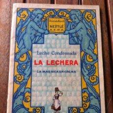 Catálogos publicitarios: ANTIGUO FOLLETO NESTLÉ. LECHE CONDENSADA LA LECHERA.. Lote 130310070
