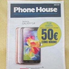 Catálogos publicitarios: PHONE HOUSE MAYO 2014. Lote 130563278