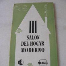 Catálogos publicitarios: CATÁLOGO III SALÓN DEL HOGAR MODERNO 1953 -CÚPULA DEL COLISEUM. Lote 130990372