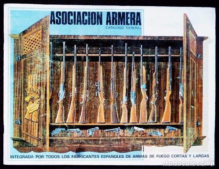 CATALOGO GENERAL. ASOCIACIÓN ARMERA. AÑO: 1972. IMPRESO POR FOURNIER. EIBAR. GUIPÚZCOA. ESPAÑA. (Coleccionismo - Catálogos Publicitarios)