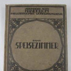 Catálogos publicitarios: CATÁLOGO MUEBELS ALEMÁN, 1913, ALEXANDER KOCH HANDBUCH, DARMSTADT. 23X30,5CM. Lote 132633318