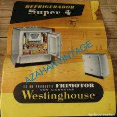 Catálogos publicitarios: PUBLICIDAD - REFRIGERADOR SUPER-4, WESTINGHOUSE, FRIMOTOR S.A. ESPAÑOLA, BILBAO. Lote 133040646