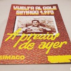 Catálogos publicitarios: CATALOGO VUELTA AL COLE SIMAGO 1975 , 14 PAQINAS , PORTADA Y CONTRAPORTADA. Lote 133159614