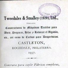 Catálogos publicitarios: CATÁLOGO DE MÁQUINARIA TEXTIL TWEEDALES & SMALLEY (1937). Lote 133785246