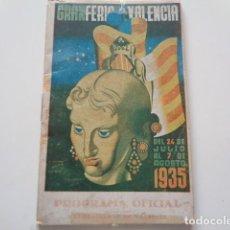 Catálogos publicitarios: VALENCIA. GRAN FERIA DE VALENCIA. 1935. PROGRAMA OFICIAL.. Lote 134182090
