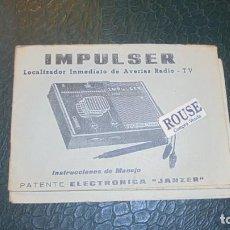 Catálogos publicitarios: RADIO / TV - CATALOGO IMPULSER LOCALIZADOR INMEDIATO DE AVERIAS RADIO - TV PATENTE ELECTRONICA '. Lote 134378442