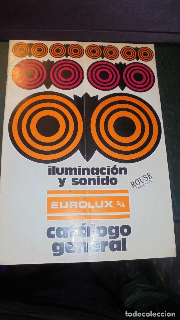CATALOGO AÑOS 60/70 - EUROLUX S/A. ILUMINACION Y SONIDO , CATALOGO GENERAL 20 PAG. 30X21,5 CM. (Coleccionismo - Catálogos Publicitarios)