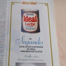 Catálogos publicitarios: NESTLE.LECHE IDEAL.PUBLICIDAD NESTLE.. Lote 134835122