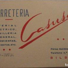 Catálogos publicitarios: ANTIGUA TARJETA COMERCIAL.FERRETERIA CASUSO.MATERIAL ELECTRICO.BILBAO. Lote 134883330