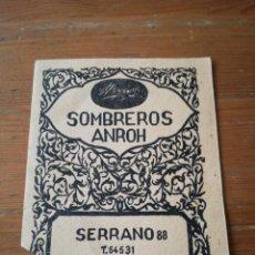 Catálogos publicitarios: PUBLICIDAD SOMBREROS ANROH. MADRID. . Lote 134992386